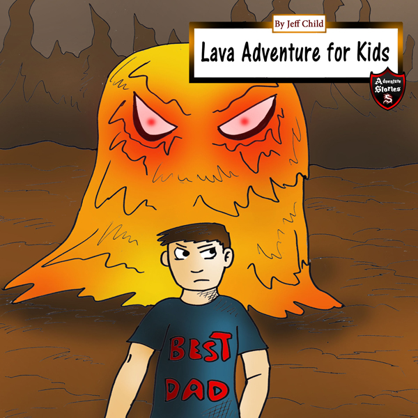 Lava Adventure for Kids: Magma Monsters in the ...
