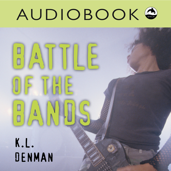 Battle of the Bands: Orca Soundings , Hörbuch, ...