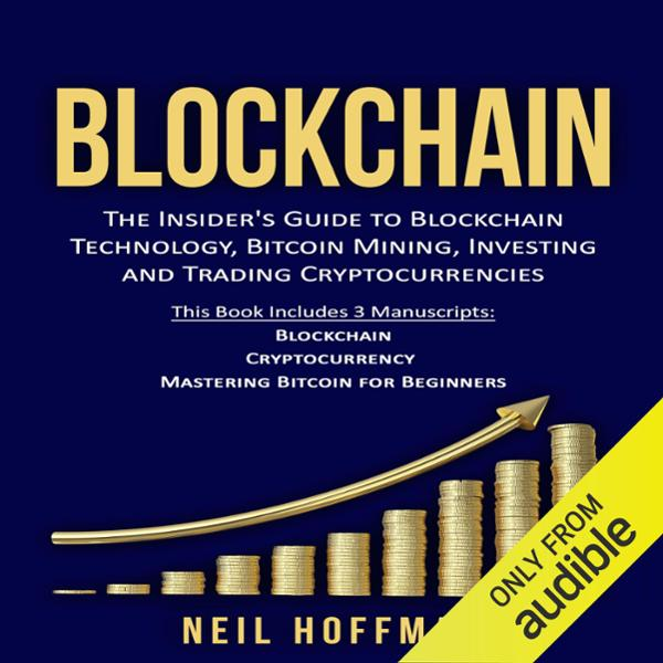 Blockchain: Bitcoin, Ethereum, Cryptocurrency: ...