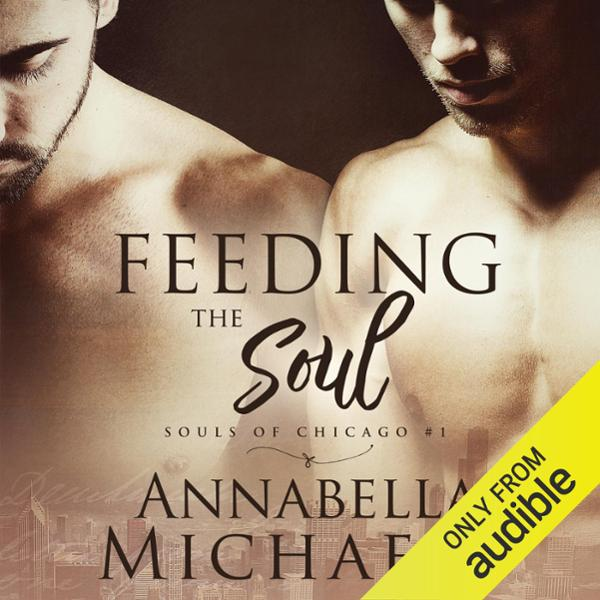 Feeding the Soul: Souls of Chicago, Book 1 , Hö...