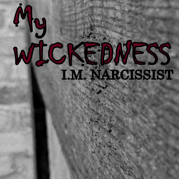 My Wickedness: IMNarcEvil, Book 5 , Hörbuch, Di...