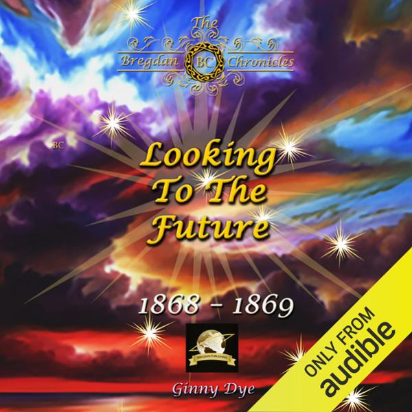 Looking to the Future: Bregdan Chronicles, Volume 11 , Hörbuch, Digital, 1, 1073min