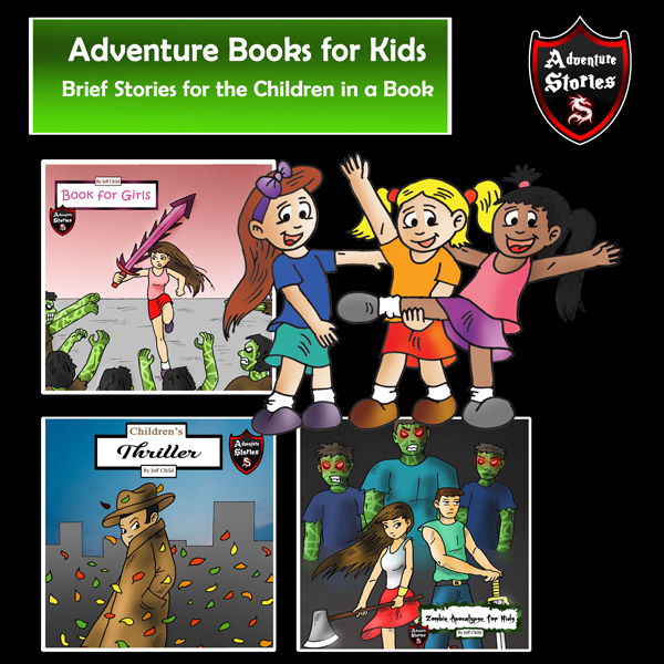 Adventure Books for Kids: Brief Stories for the...