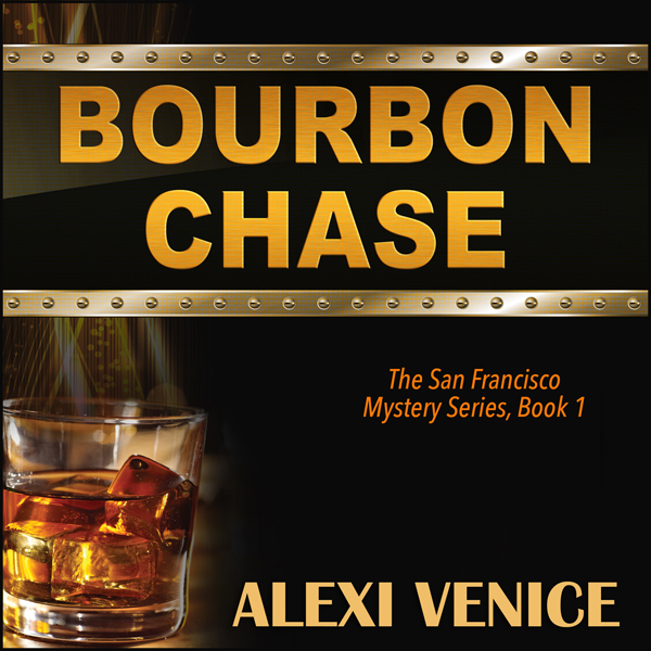Bourbon Chase: The San Francisco Mystery Series...