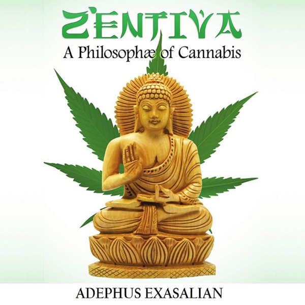 Zentiva: A Philosophae of Cannabis , Hörbuch, D...