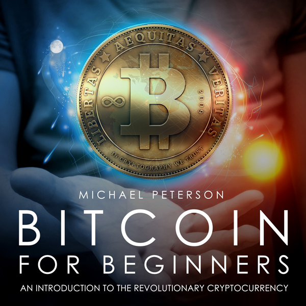Bitcoin for Beginners: An Introduction to the R...