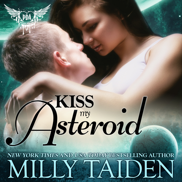 Kiss My Asteroid: Paranormal Dating Agency, Boo...