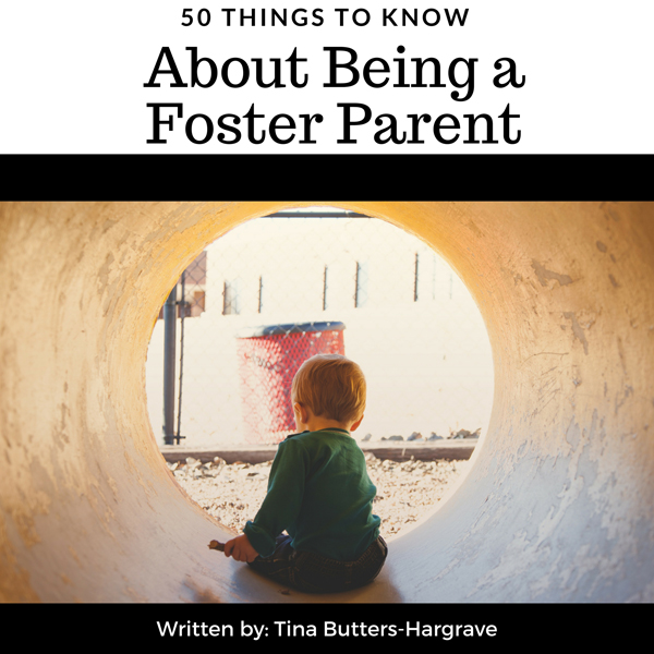 50 Things to Know About Being a Foster Parent ,...