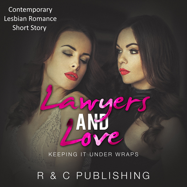 Lawyers and Love: Keeping It Under Wraps , Hörb...