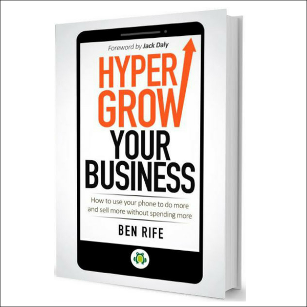 Hyper Grow Your Business: How to Use Your Phone...