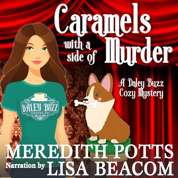 Caramels with a Side of Murder: Daley Buzz Cozy...