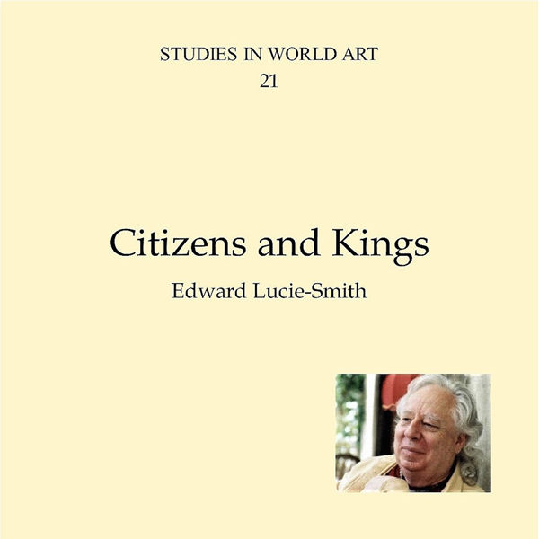 Citizens and Kings: Studies in World Art, Book ...