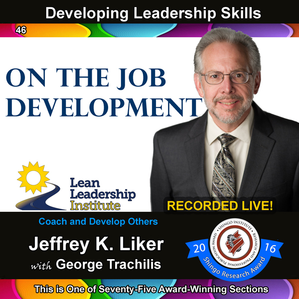 Developing Leadership Skills 46: On the Job Dev...