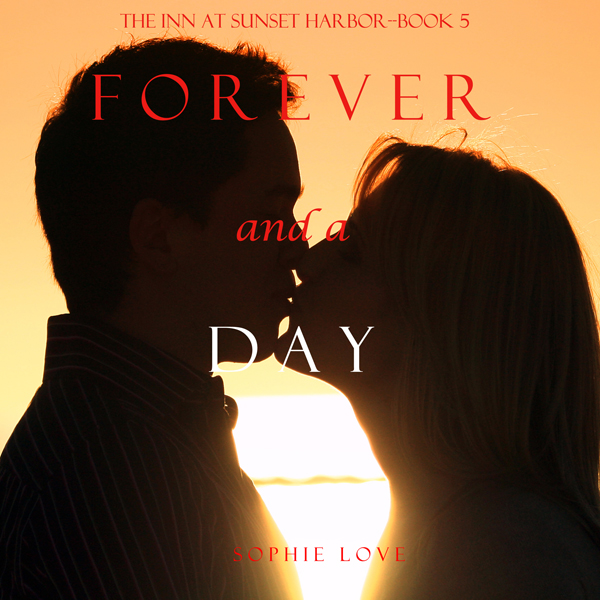 Forever and a Day (The Inn at Sunset Harbor—Book 5) , Hörbuch, Digital, 1, 462min