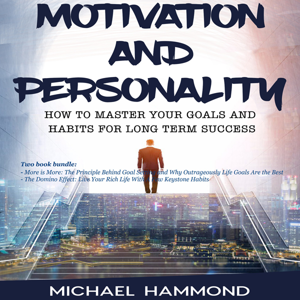 Motivation and Personality: How to Master Your ...