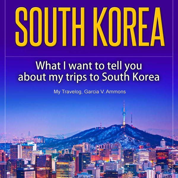 South Korea: What I Want to Tell You About My T...