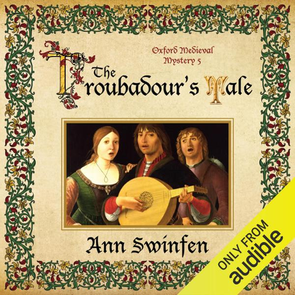 The Troubadour´s Tale: Oxford Medieval Mysterie...
