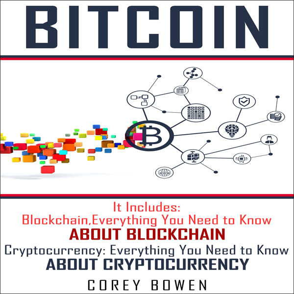 Bitcoin: 2 Manuscripts: Blockchain, Cryptocurre...