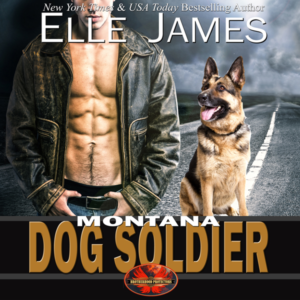 Montana Dog Soldier: Brotherhood Protectors, Bo...