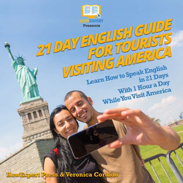 21 Day English Guide for Tourists Visiting Amer...