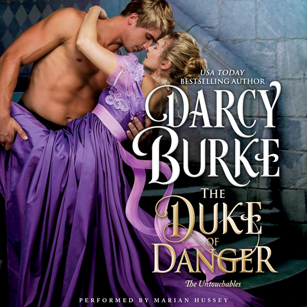The Duke of Danger: The Untouchables, Book 6 , ...