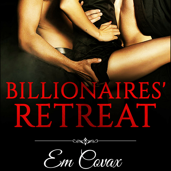 Billionaires Retreat: Gay MMM Menage , Hörbuch,...