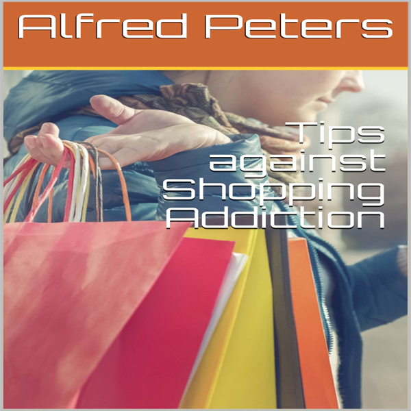 Tips Against Shopping Addiction , Hörbuch, Digi...