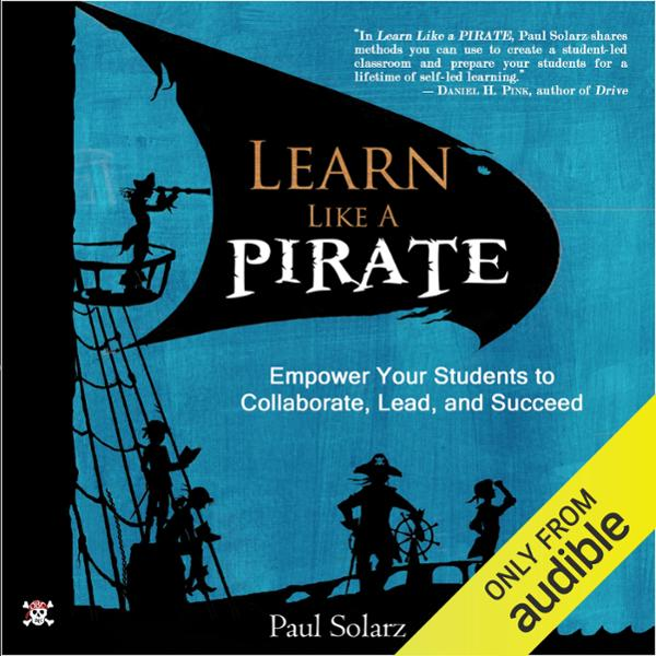 Learn Like a PIRATE: Empower Your Students to C...