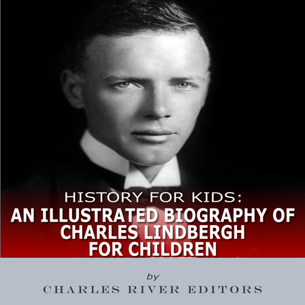 History for Kids: An Illustrated Biography of C...
