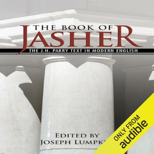The Book of Jasher: The J. H. Parry Text in Mod...