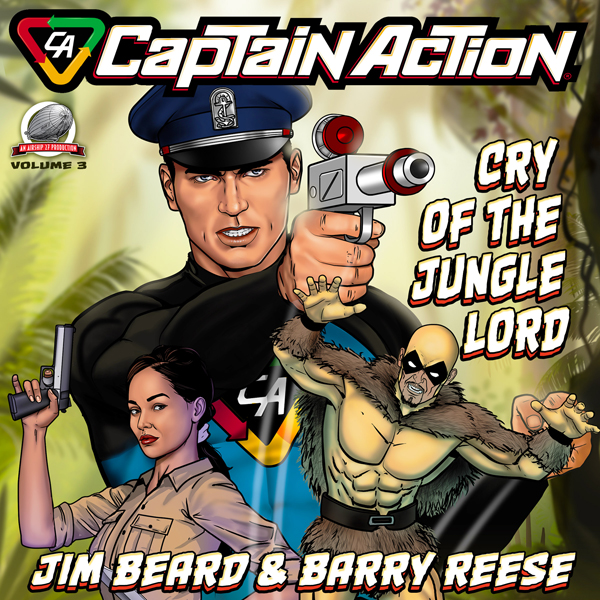 Captain Action: Cry of the Jungle Lord: Captain...