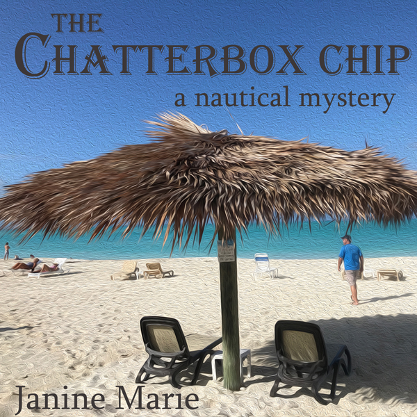 The Chatterbox Chip: A Nautical Mystery: Yacht ...