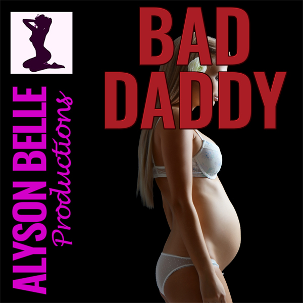 Bad Daddy: Turned Into a Pregnant Housewife: Sw...