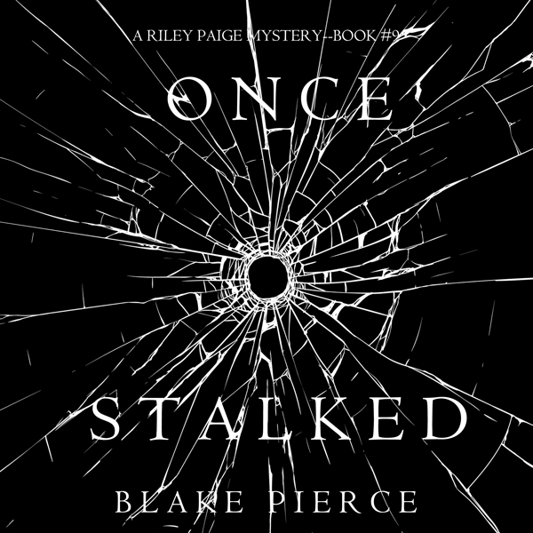 Once Stalked: A Riley Paige Mystery, Book 9 , H...