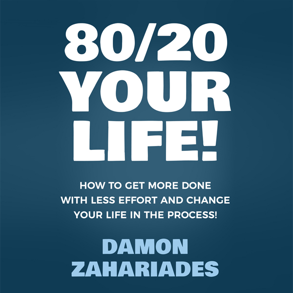 80/20 Your Life! How to Get More Done with Less Effort and Change Your Life in the Process! , Hörbuch, Digital, 1, 192min