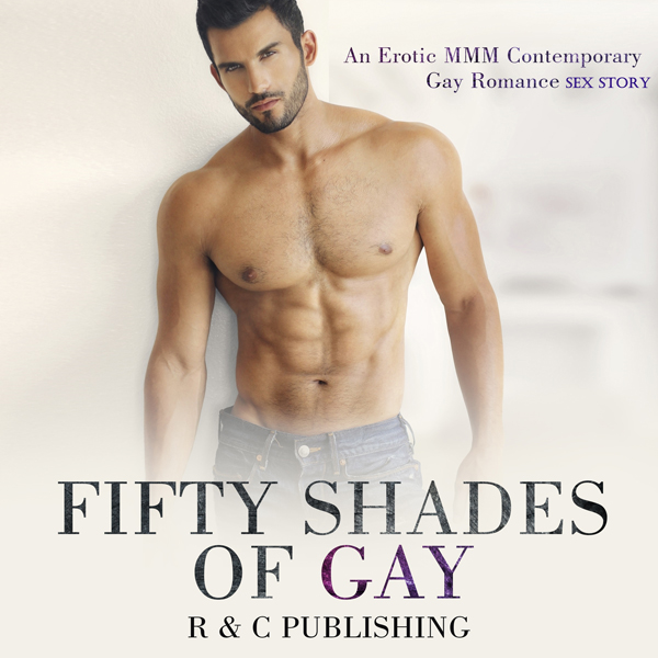 Fifty Shades of Gay: Romance Erotica Sex Storie...