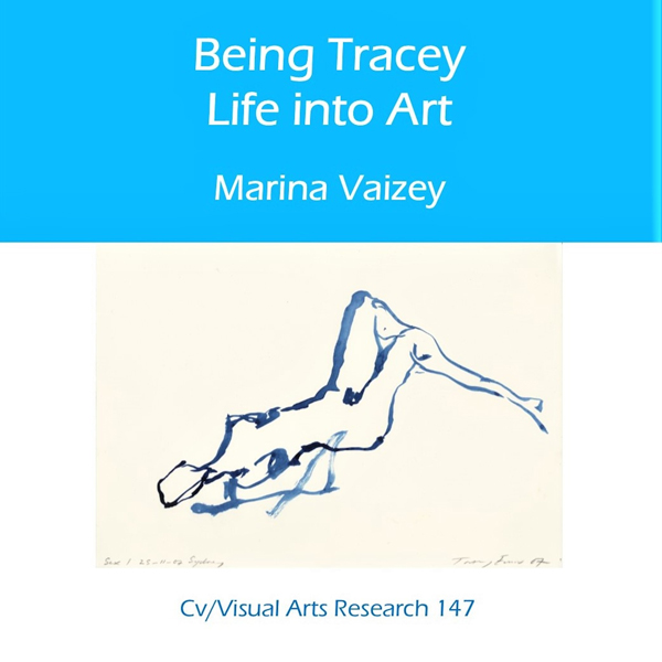Being Tracey: Life Into Art: CV/Visual Arts Research , Hörbuch, Digital, 1, 26min
