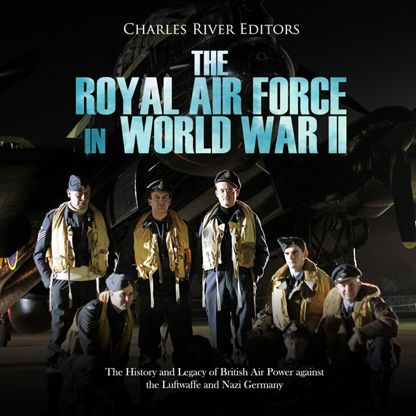The Royal Air Force in World War II: The Histor...