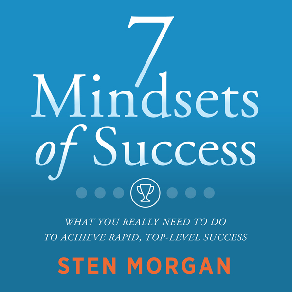 7 Mindsets of Success: What You Really Need to ...