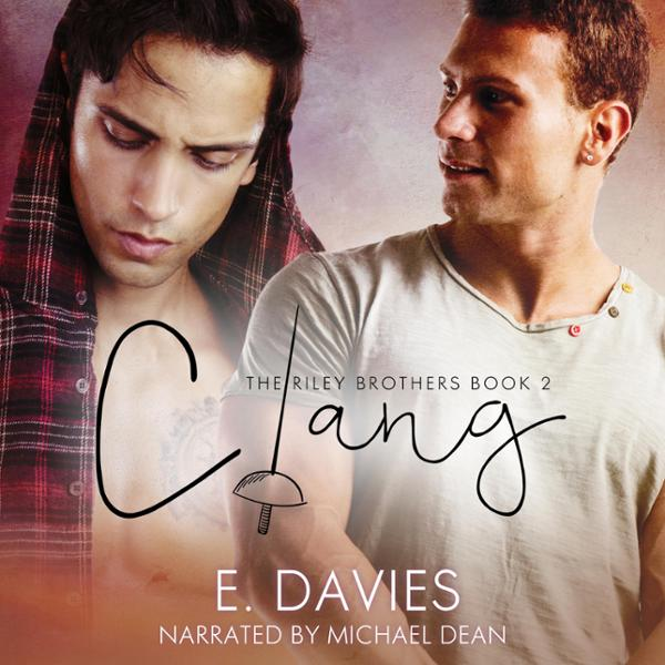 Clang: The Riley Brothers, Book 2 , Hörbuch, Di...