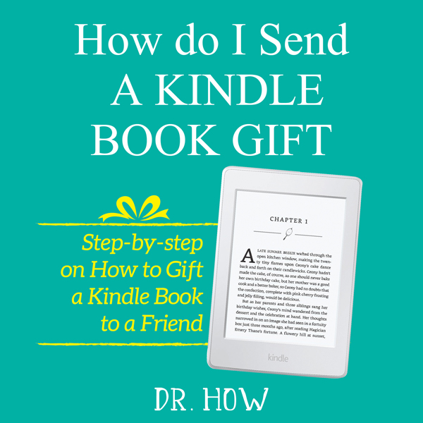 How Do I Send a Kindle Book Gift: Step by Step ...