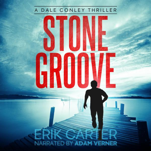 Stone Groove: Dale Conley Action Thriller Serie...