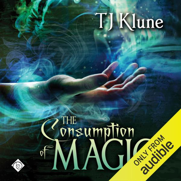 The Consumption of Magic: Tales From Verania, Book 3 , Hörbuch, Digital, 1, 1098min
