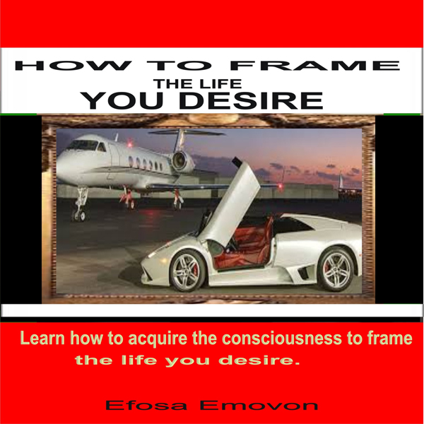 How to Frame the Life You Desire , Hörbuch, Dig...