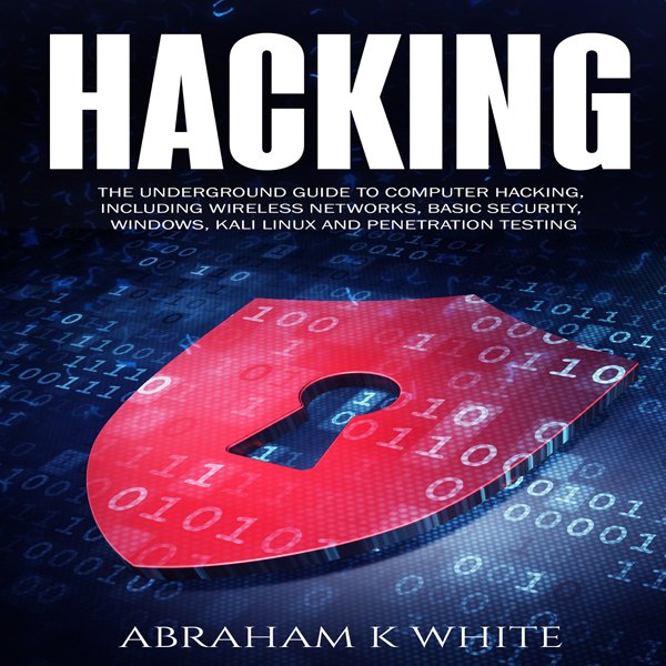 Hacking: The Underground Guide to Computer Hack...