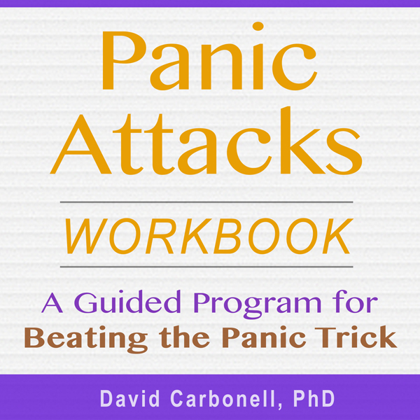 Panic Attacks Workbook: A Guided Program for Be...