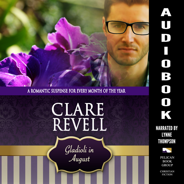 Gladioli in August: A Romantic Suspense for Eve...