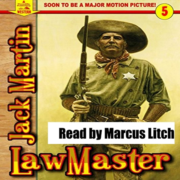 A Piccadilly Publishing Western 5: LawMaster , Hörbuch, Digital, 1, 237min