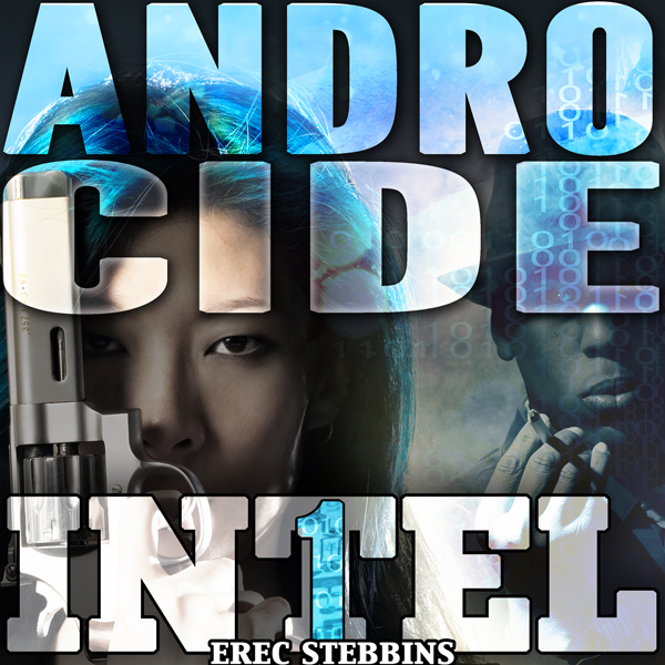 Androcide: Intel 1, Book 5 , Hörbuch, Digital, ...