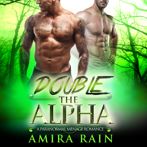 Double the Alpha: A Paranormal Menage Romance , Hörbuch, Digital, 1, 288min, (USK 18)
